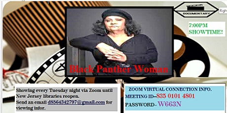 Black Panther Woman documentary-Tuesdays @6:45 PM  EDT tickets