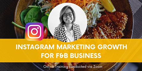 Instagram Marketing for F&B Business Owners tickets