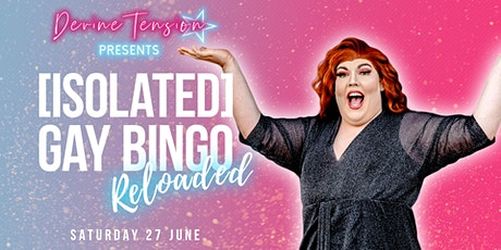 Devine Tension's [Isolated] Gay Bingo: Reloaded tickets