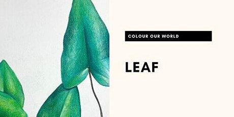 Colour my World: Leaf tickets