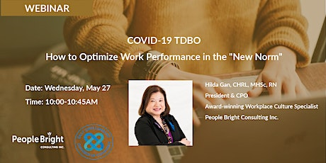 """COVID-19 TDBO: How to Optimize Work Performance in the """"New Norm"""" tickets"""