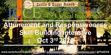 "Attunement & Responsiveness Skill Building Intensive:  ""The Cowboy Way"""