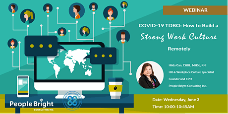 COVID-19 TDBO: How to Build a Strong Work Culture Remotely tickets