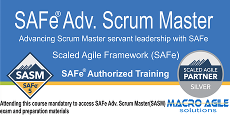 SAFe®  Advanced  Scrum Master Certification- Virtual Instructor Led Class tickets