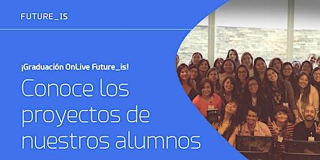 Graduación ONLive Future_is |  G4 boletos