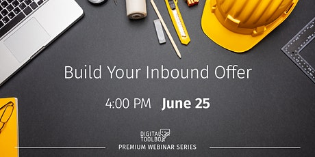 Build Your Inbound Offer tickets