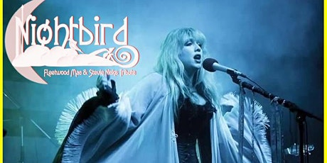 Nightbird - a Tribute to Stevie Nicks and Fleetwood Mac tickets