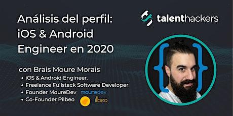 Análisis del perfil: iOS & Android Engineer en 2020 entradas
