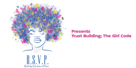 Trust Building; The Girl Code tickets