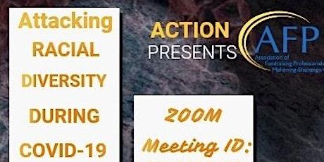 ACTION & AFP Tackes COVID-19 & Racial Disparities tickets