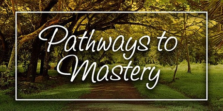 Pathways to Mastery: Ready Yourself tickets