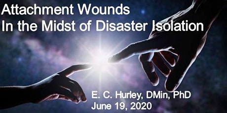 Attachment Wounds in the Midst of Disaster Isolation (With & Without EMDR) tickets