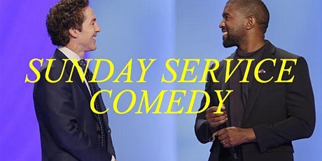 SUNDAY SERVICE COMEDY! Pay What You Can! tickets