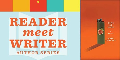 Reader Meet Writer: Odie Lindsey, author of Some Go Home tickets