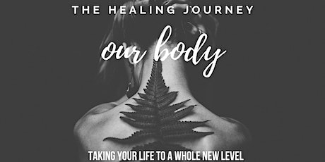 The Healing Journey: Your Body tickets