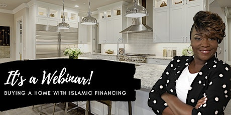 Buying a Home with Islamic Financing tickets