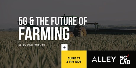 5G & The Future of Farming tickets