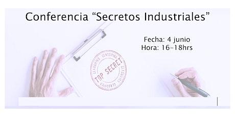 Conferencia Secretos Industriales entradas