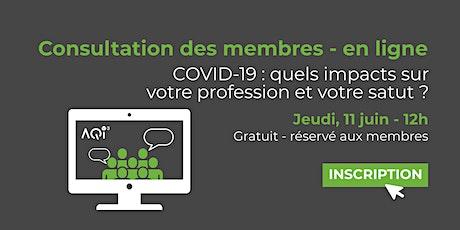 Consultation des membres - Impact de la COVID-19 billets