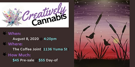 Creatively Cannabis: Tokes and Brushstrokes @ The Coffee Joint (8/8/20) tickets