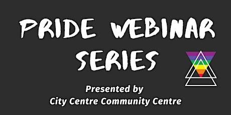 Pride Webinar Series: Intro to LGBTQ2S+ Identities tickets
