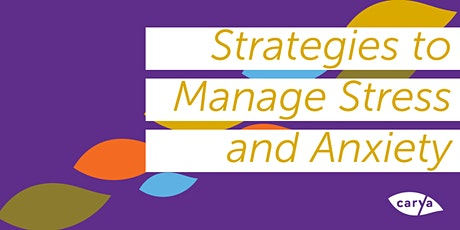 Strategies to Manage Stress and Anxiety - Part One tickets