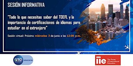Sesión Informativa - Todo lo que necesitas saber del TOEFL entradas