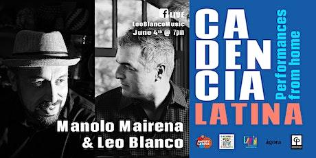Manolo Mairena & Leo Blanco and #CadenciaLatina tickets