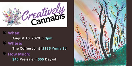 Creatively Cannabis: Tokes and Brushstrokes @ The Coffee Joint (8/16/20) tickets