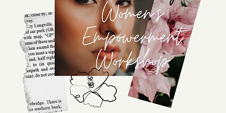 Women's Empowerment Workshop and Ladies Night! tickets