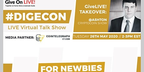 """DIGECON: LIVE """"Investing in the Digital Economy"""" -for Beginners tickets"""