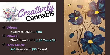 Creatively Cannabis: Tokes and Brushstrokes @ The Coffee Joint (8/9/20) tickets