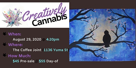 Creatively Cannabis: Tokes and Brushstrokes @ The Coffee Joint (8/29/20) tickets