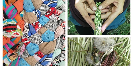 Turning Braids to Baskets with Foraged Materials (Online) tickets