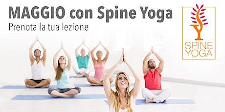 Spine Yoga: prenota le tue lezioni di Maggio! biglietti