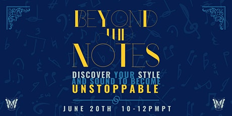 Beyond The Notes - Vocal Style Style Style biglietti