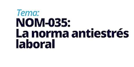 NOM-035 La norma antiestrés laboral - Brisdan boletos