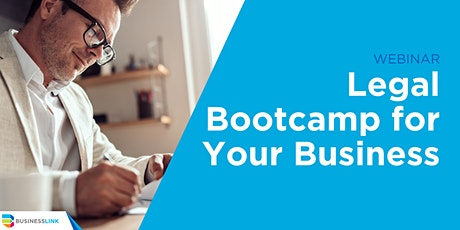 Legal Bootcamp for Your Business Webinar tickets