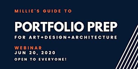 WEBINAR   Millie's Guide to Portfolio Prep (Art, Design & Architecture) tickets