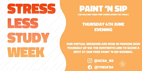UCSA Stress Less Week - Paint 'n' Sip Evening tickets