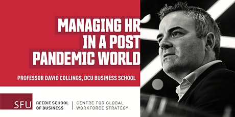 Managing HR in a Post Pandemic World tickets