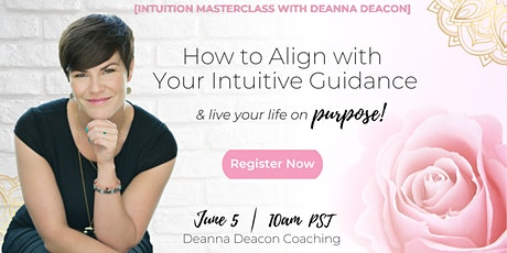 Intuition Masterclass with Deanna Deacon tickets