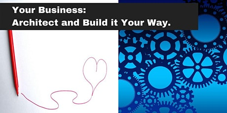 Your Business • Your Way tickets
