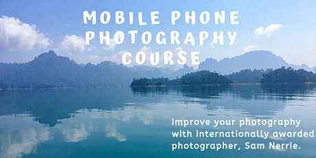 Mobile Phone Photography Course (4 online sessions included) tickets