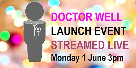 Launch Event Doctor Well Month - Livestream tickets