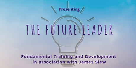 """Introduction to """"The Future Leader"""" tickets"""