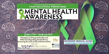 Strategies to Change Attitudes Regarding Mental Illness (Free Webinar) tickets