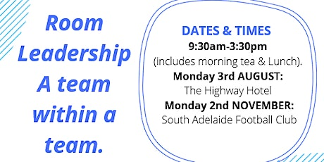 Room Leadership - a team within a team - back by popular demand tickets