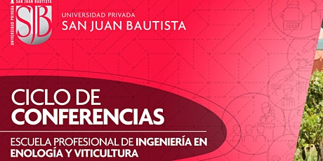CICLO DE CONFERENCIAS EN INGENIERÍA EN ENOLOGÍA Y VITICULTURA tickets