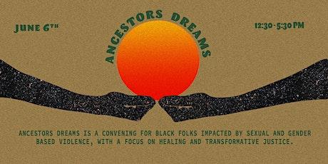 Ancestors Dreams billets